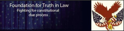 Foundation for Truth in Law - http___foundationfortruthinlaw.org_